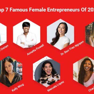 Top 7 Famous Female Entrepreneurs